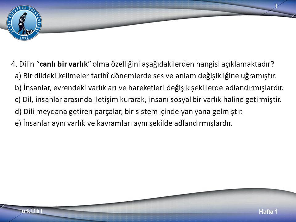 Türk Dili I Hafta 1 1 4.