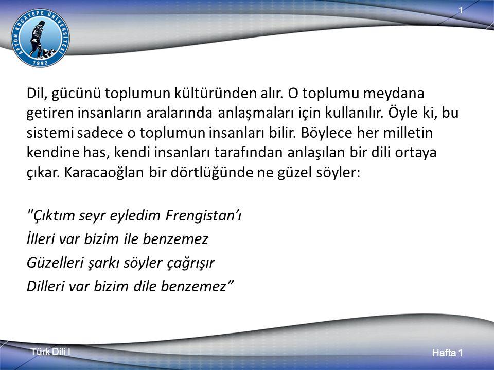 Türk Dili I Hafta 1 1 Dr.