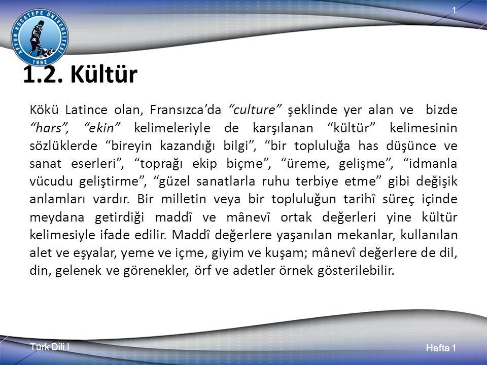Türk Dili I Hafta 1 1 1.2.