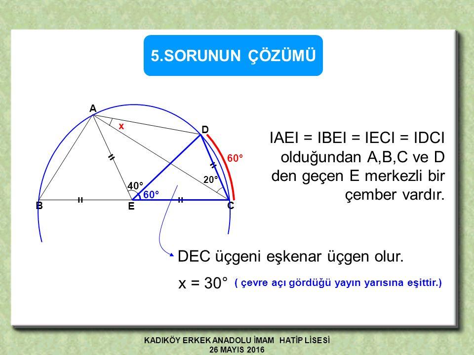 ABC üçgen, I AE I = I BE I = I EC I = I DC I m( AED) = 40°, m(ACD) = 20° olduğuna göre,m(DAC) = x kaç derecedir.