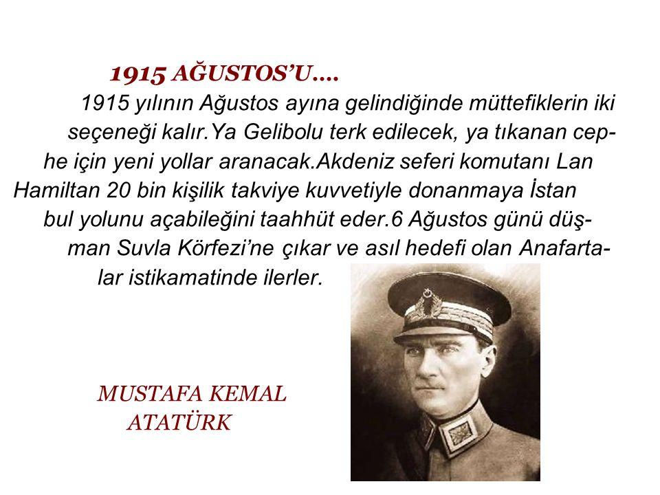 1915 AĞUSTOS'U….