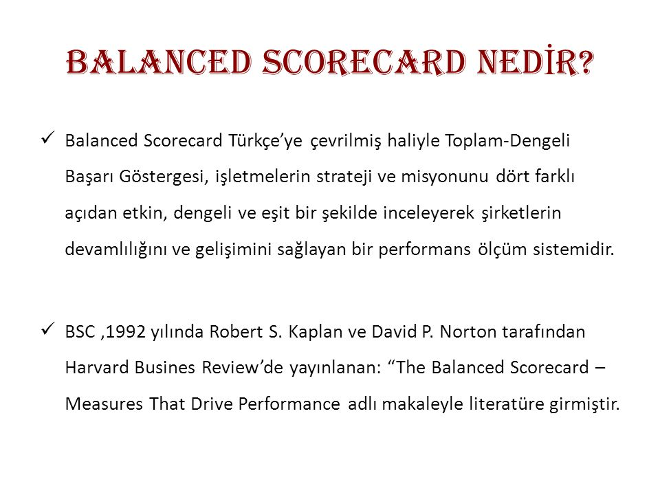 BALANCED SCORECARD NED İ R.