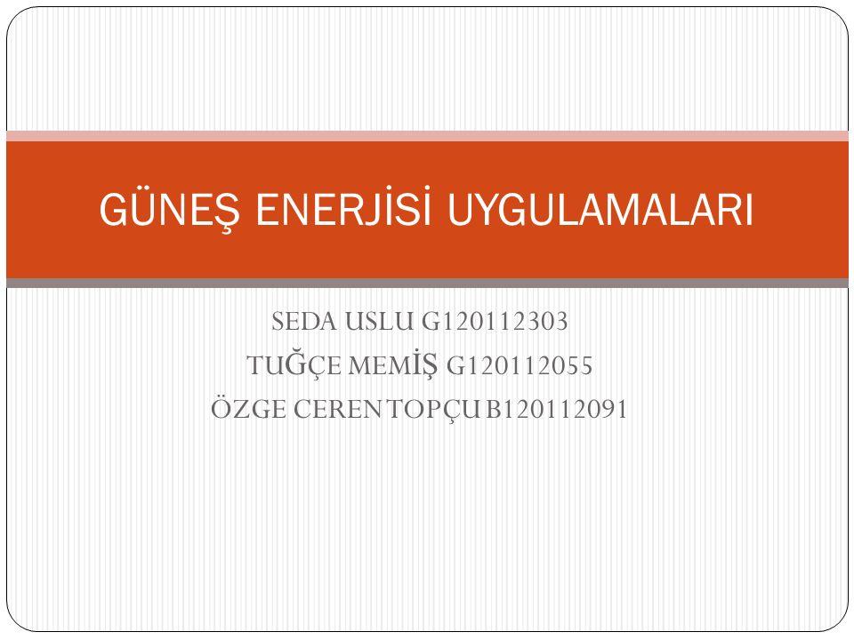 Aktif Isıtma Sistemleri Günes enerjisi ile ısıtmada günes enerjisi kollektörleri kullanılmaktadır.