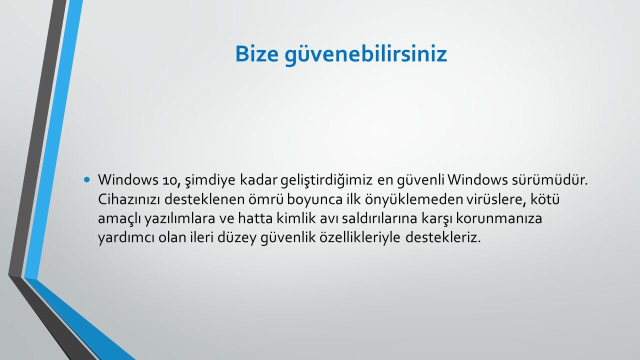 Bize güvenebilirsiniz Windows 10, şimdiye kadar geliştirdiğimiz en güvenli Windows sürümüdür.
