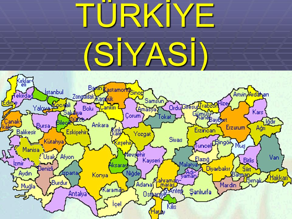 TÜRKİYE (SİYASİ)