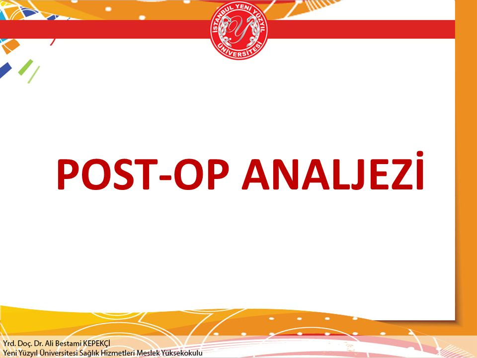 POST-OP ANALJEZİ