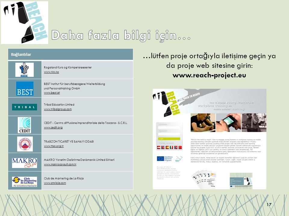 17 Bağlantılar Rogaland Kurs og Kompetansesenter www.rkk.no BEST Institut für berufsbezogene Weiterbildung und Personaltraining GmbH www.best.at Triba