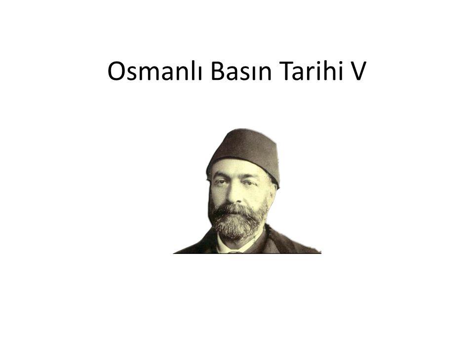 Osmanlı Basın Tarihi V