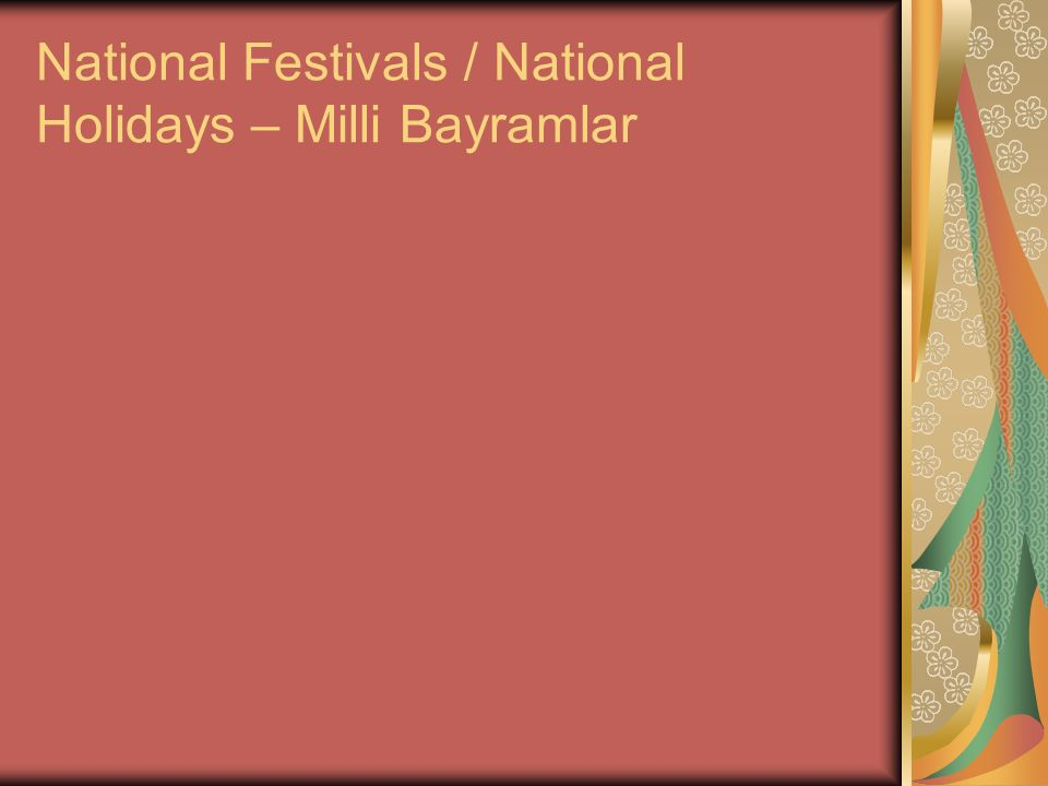 National Festivals / National Holidays – Milli Bayramlar