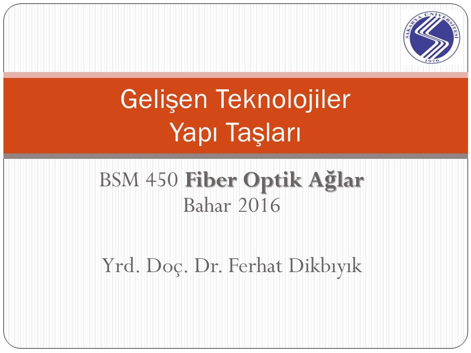 Optik Fiber Yrd.Doç. Dr.