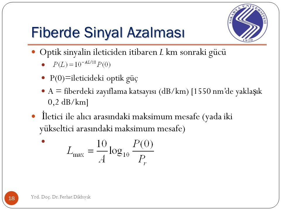 Çok-Modlu ve Tek-Modlu Fiber Multimode and Single-mode Fibers Yrd.