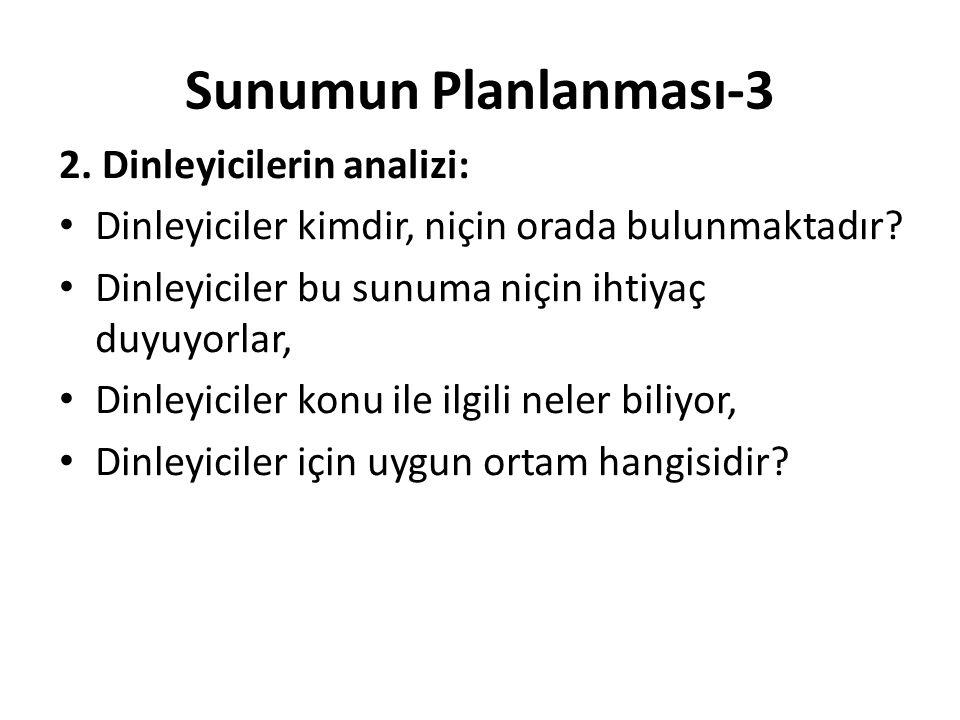 Sunumun Planlanması-3 3.