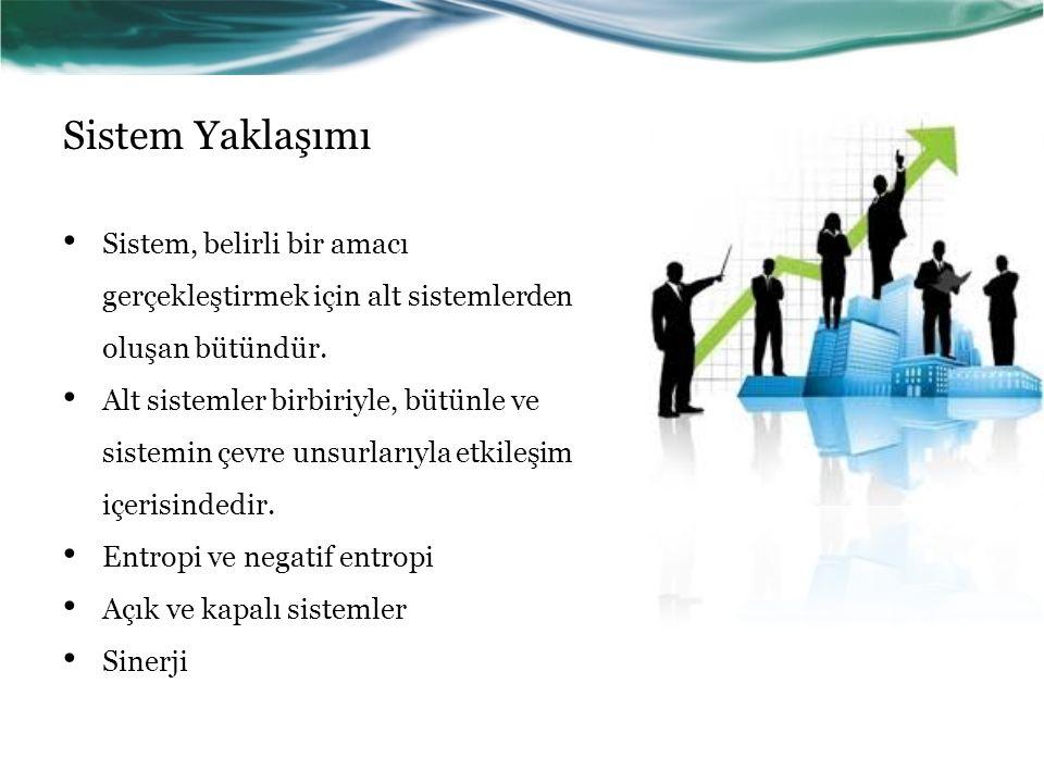 Sistem Yaklaşımı Sistem, belirli bir amacı gerçekleştirmek için alt sistemlerden oluşan bütündür.