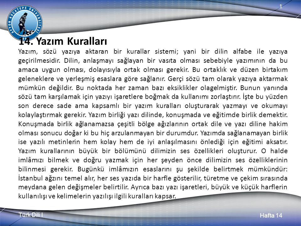 Türk Dili I Hafta 14 1 14.