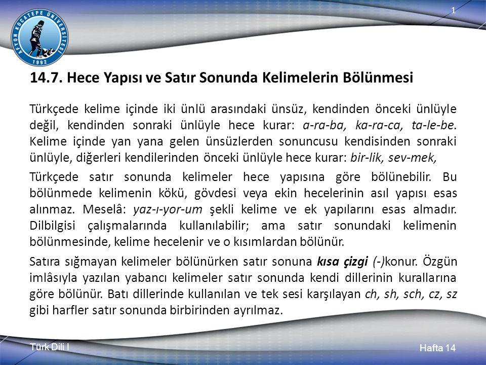 Türk Dili I Hafta 14 1 14.7.