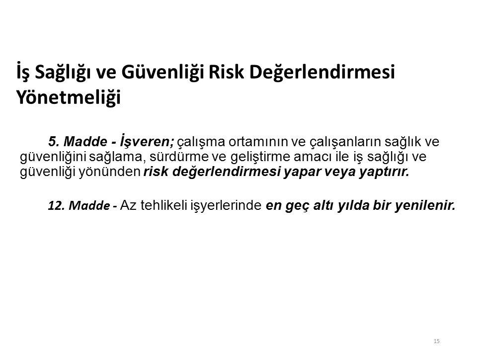 RİSK DEĞERLENDİRİLMESİ 5.