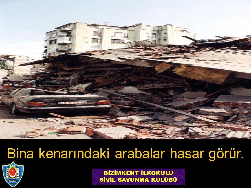 Bina kenarındaki arabalar hasar görür. BİZİMKENT İLKOKULU SİVİL SAVUNMA KULÜBÜ