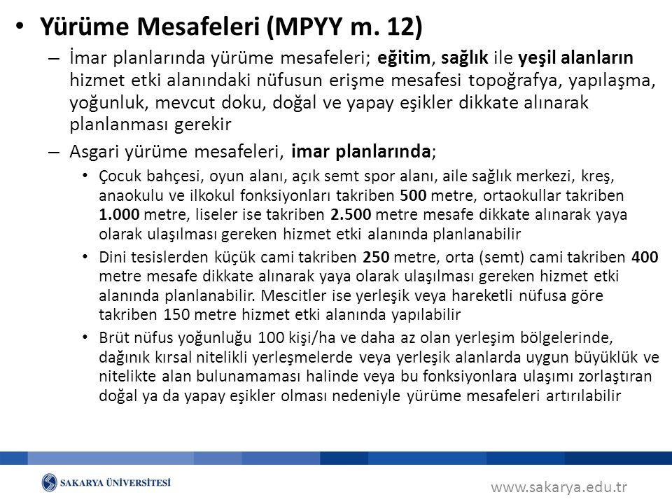 www.sakarya.edu.tr Yürüme Mesafeleri (MPYY m.