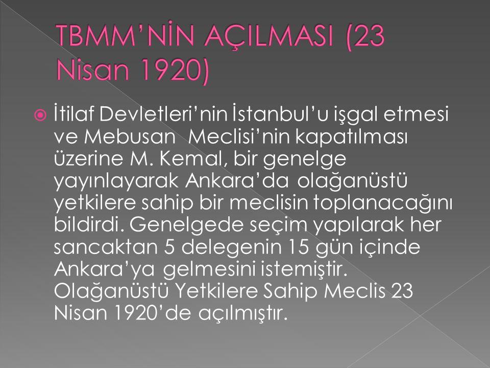  İtilaf Devletleri'nin İstanbul'u işgal etmesi ve Mebusan Meclisi'nin kapatılması üzerine M.
