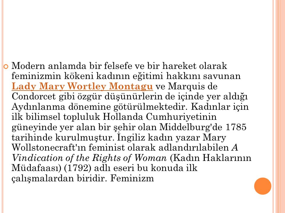 F EMINIZMIN E TKISI Sivil Haklar Üzerindeki Etkisi Feminizmin oy hakkı, daha eşit ücret, boşanma hakkı, çocukları babalarından uzak tutma hakkı, güvenli kürtaj elde etme hakkı, kadınların kendilerini tecavüzle suçladıkları erkeklerden uzak tutma hakkı, herhangi bir üniversiteye kabul edilme hakkı gibi hakların yürürlüğü koyulmasında büyük etkisi olmuştur.