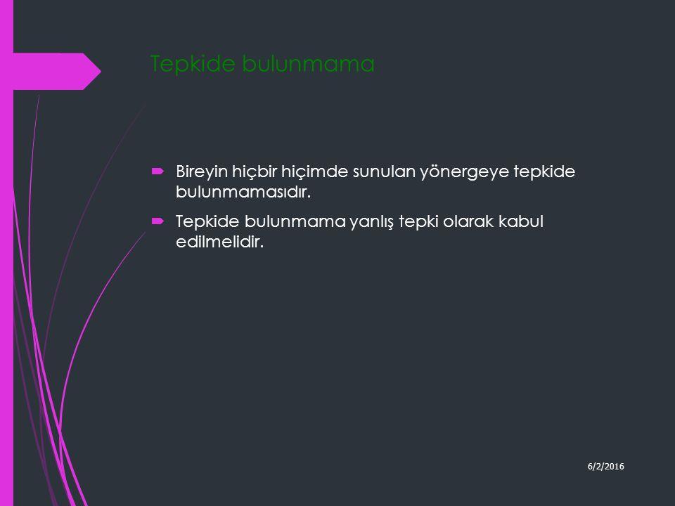 Uygulama kayıt tutma ve bireyin performansına göre değişiklikler yapma 6/2/2016 BD Uygulama Yoklam a verisi Öğretim verisi
