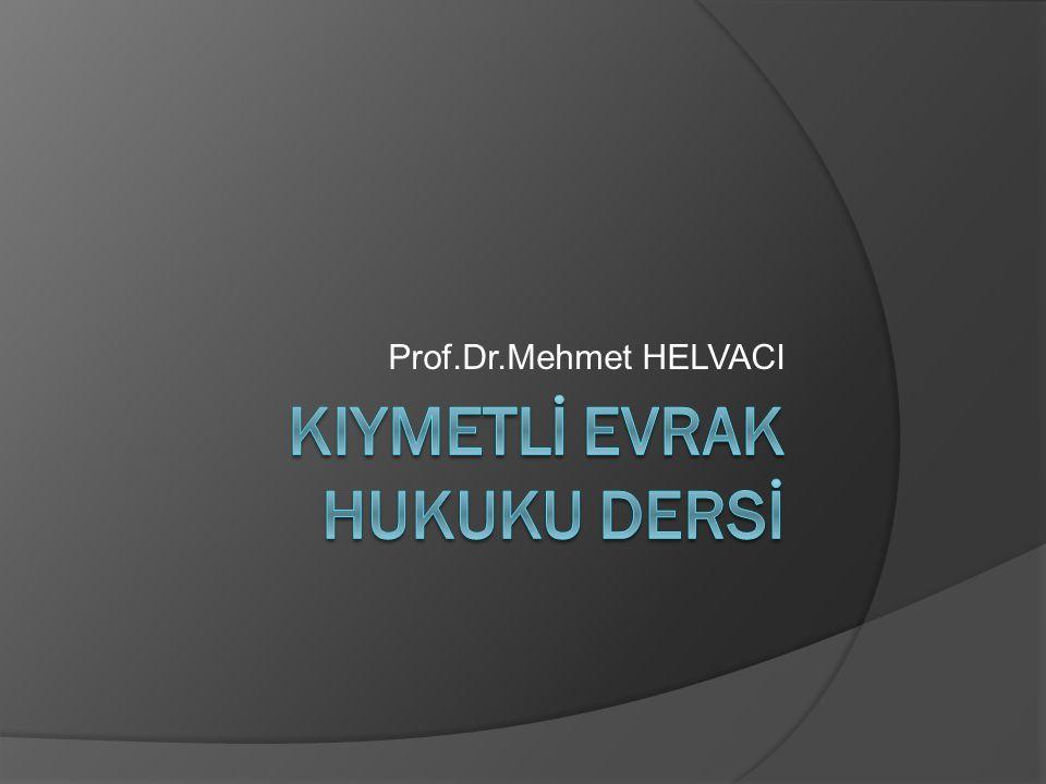 Prof.Dr.Mehmet HELVACI