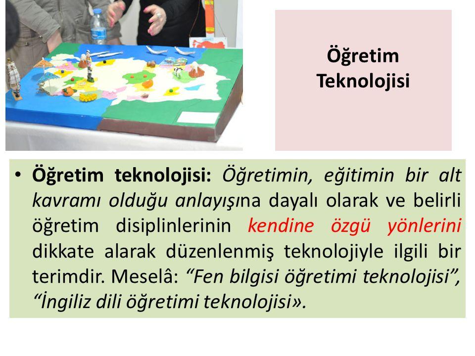 Öğretim Teknolojisi Öğretim teknolojisi: Öğretimin, eğitimin bir alt kavramı olduğu anlayışına dayalı olarak ve belirli öğretim disiplinlerinin kendin