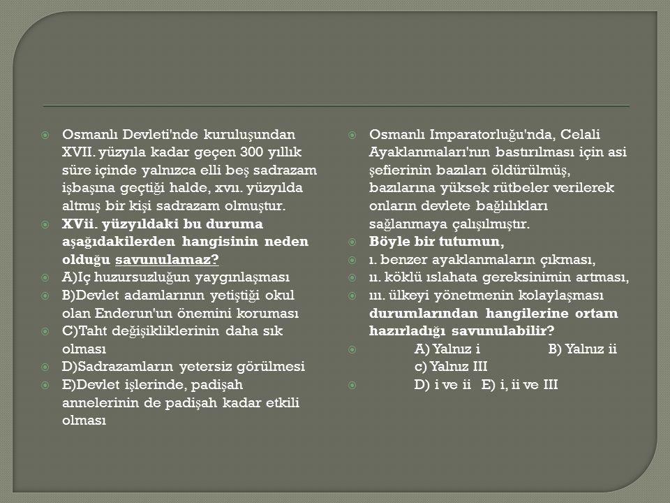  Osmanlı Devleti nde kurulu ş undan XVII.