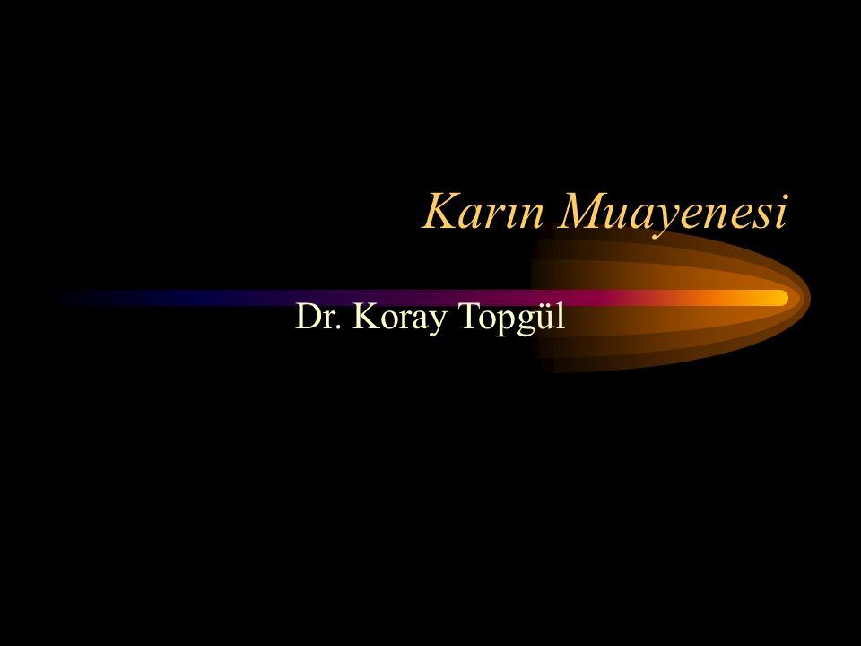 Karın Muayenesi Dr. Koray Topgül