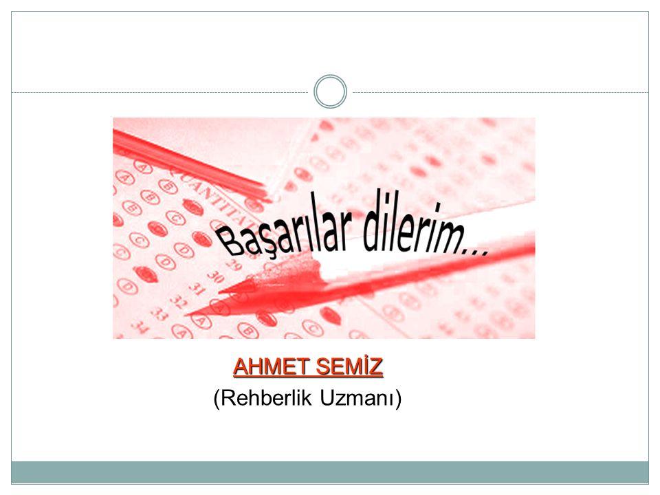 AHMET SEMİZ (Rehberlik Uzmanı)