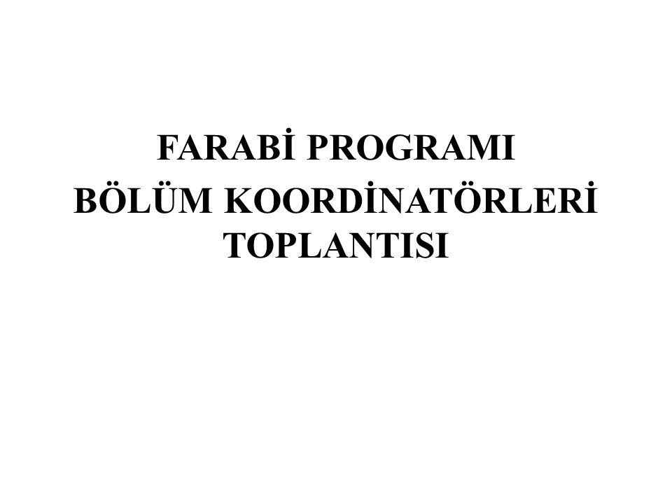 FARABİ PROGRAMI BÖLÜM KOORDİNATÖRLERİ TOPLANTISI