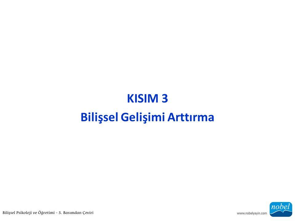 KISIM 3 Bilişsel Gelişimi Arttırma
