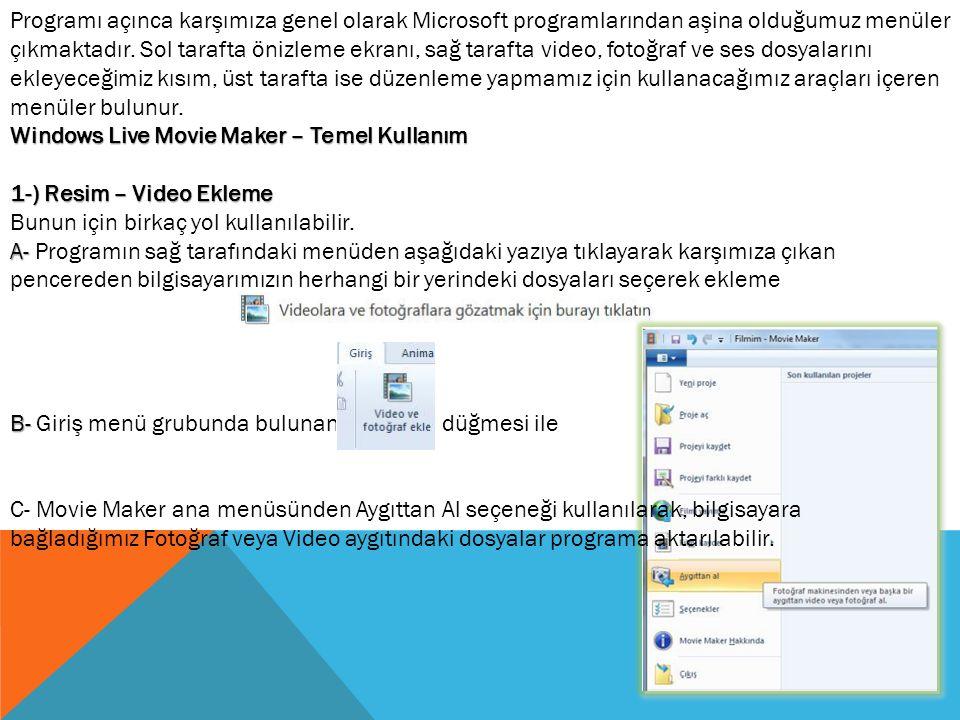Programı açınca karşımıza genel olarak Microsoft programlarından aşina olduğumuz menüler çıkmaktadır.