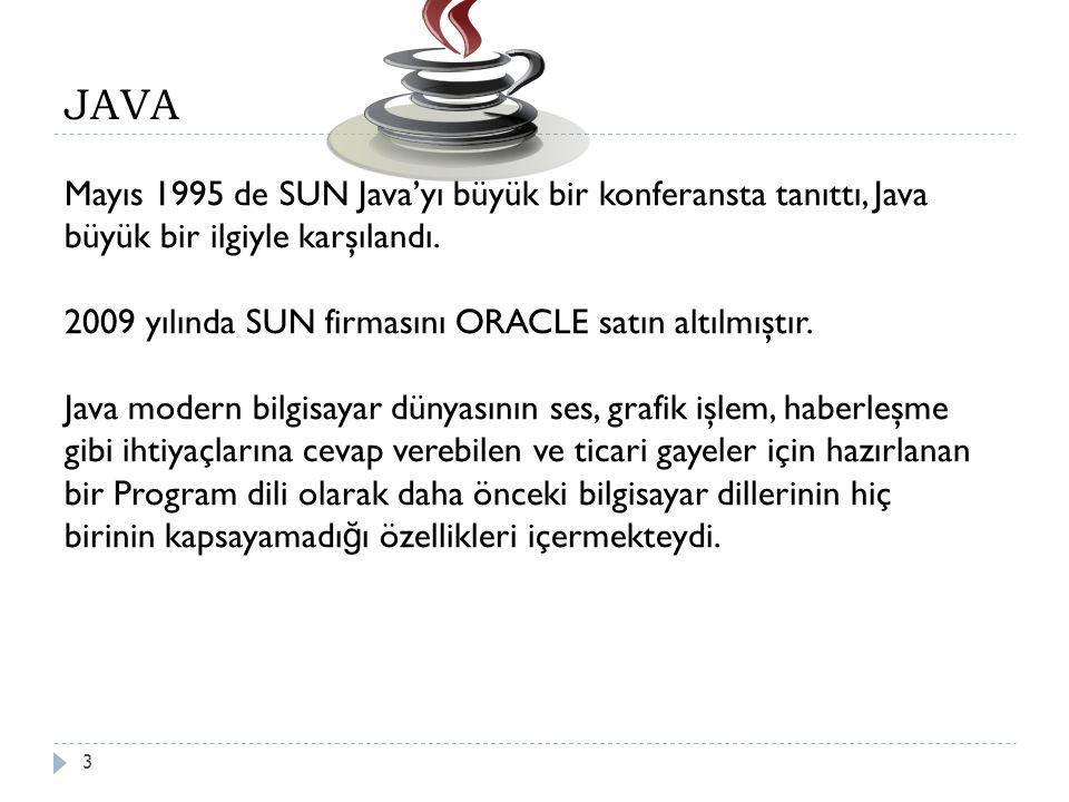4 JAVA Derleyici ve Yorumlayıcı ile İ lgili Kavramları bilir Her şeyi her cihazda uygulamaya çalışmaya yönelik her şeye uyan tek bir şey problemini ortadan kaldırmak için, Java 2 Platformu üç versiyona bölünmüştür: Java 2 Enterprise Edition (J2EE) : Karmaşık sunucu çözümlerini yaygınlaştırmak için tasarlanmıştır; Java 2 Standard Edition (J2SE) : Masaüstü bilgisayarlarda kullanılır; Java 2 Micro Edition (J2ME) : Cep telefonları gibi küçük tüketici elektroni ğ i cihazları için özel olarak tasarlanmıştır.
