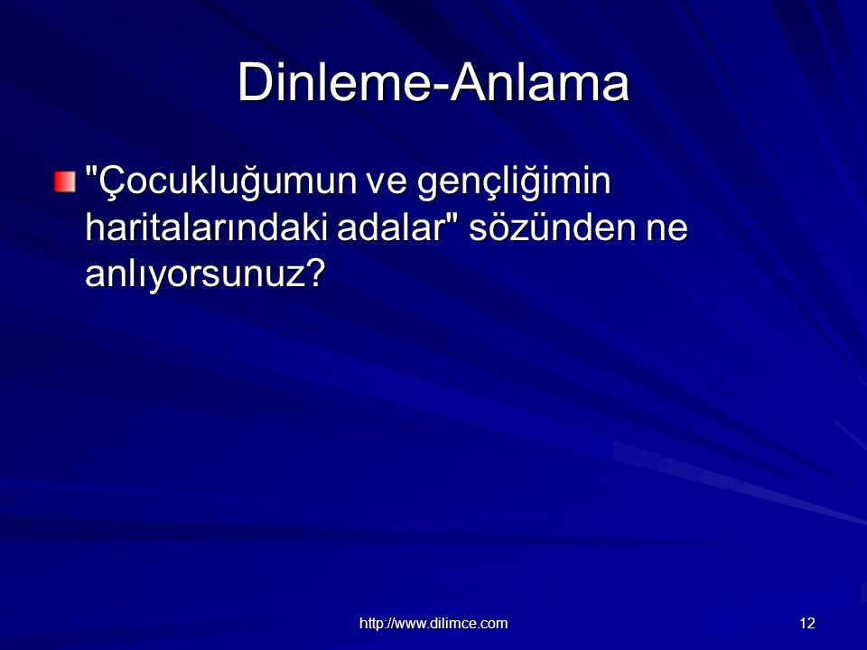 http://www.dilimce.com 12 Dinleme-Anlama