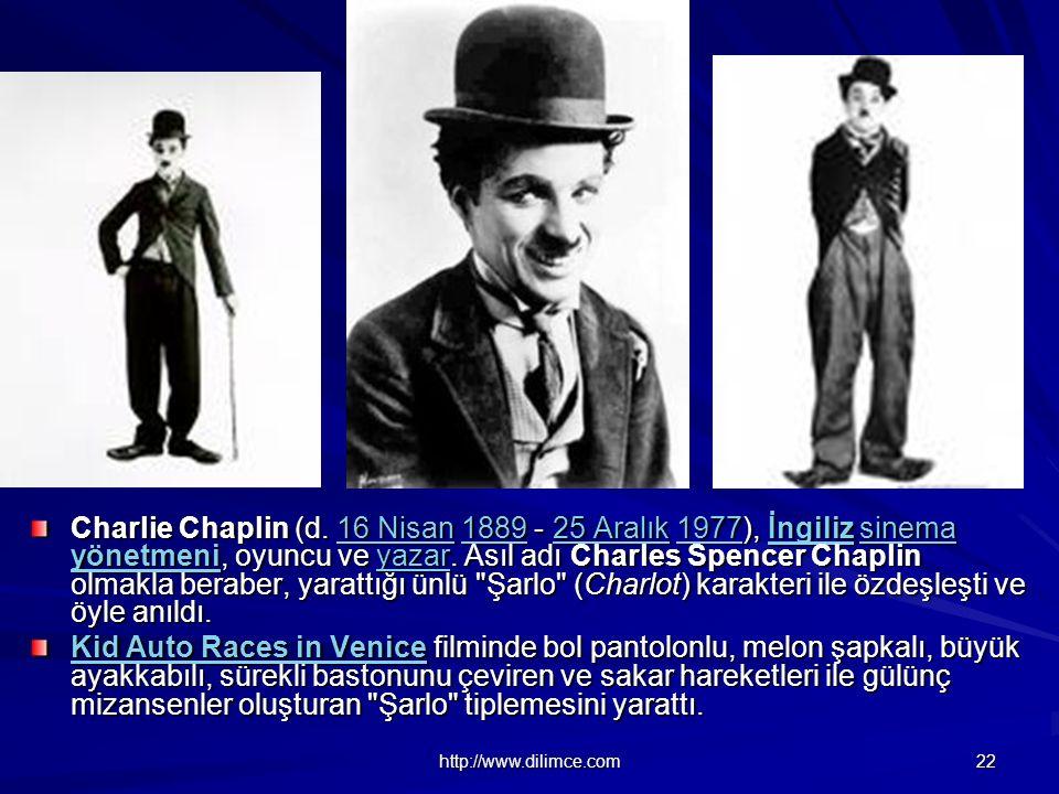 http://www.dilimce.com 22 Charlie Chaplin (d.
