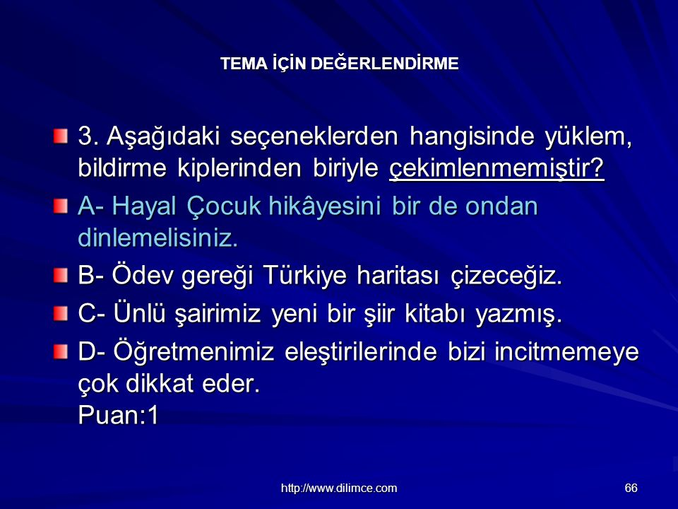 http://www.dilimce.com 66 TEMA İÇİN DEĞERLENDİRME 3.
