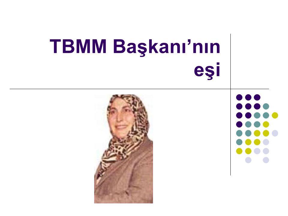 TBMM Başkanı'nın eşi