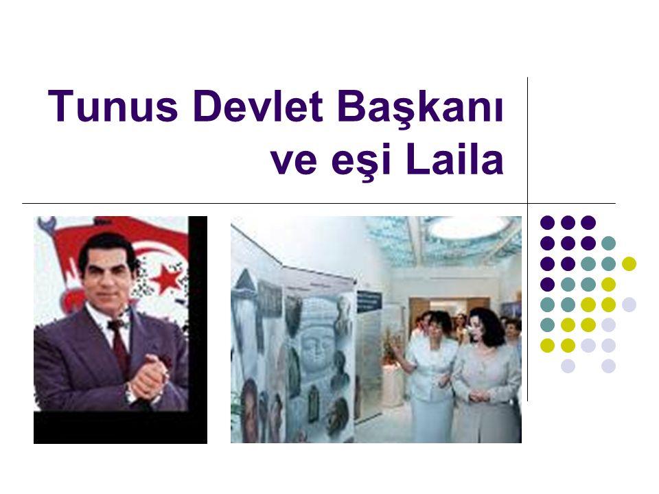 Tunus Devlet Başkanı ve eşi Laila