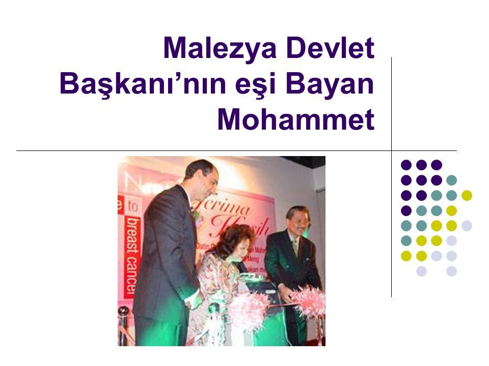 Malezya Devlet Başkanı'nın eşi Bayan Mohammet