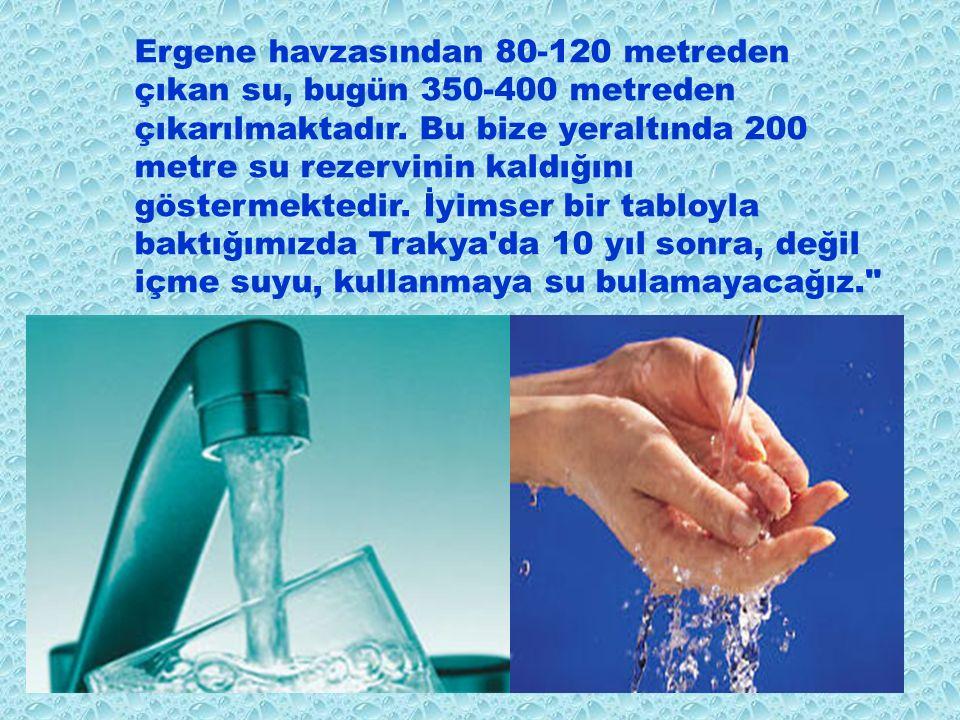 Türkiye'de kullanılan su miktarı yılda 400 metreküp iken, Trakya'da bu oran 150 metreküptür. Su kaynakları açısından bakıldığında, Trakya, Ergene ve M