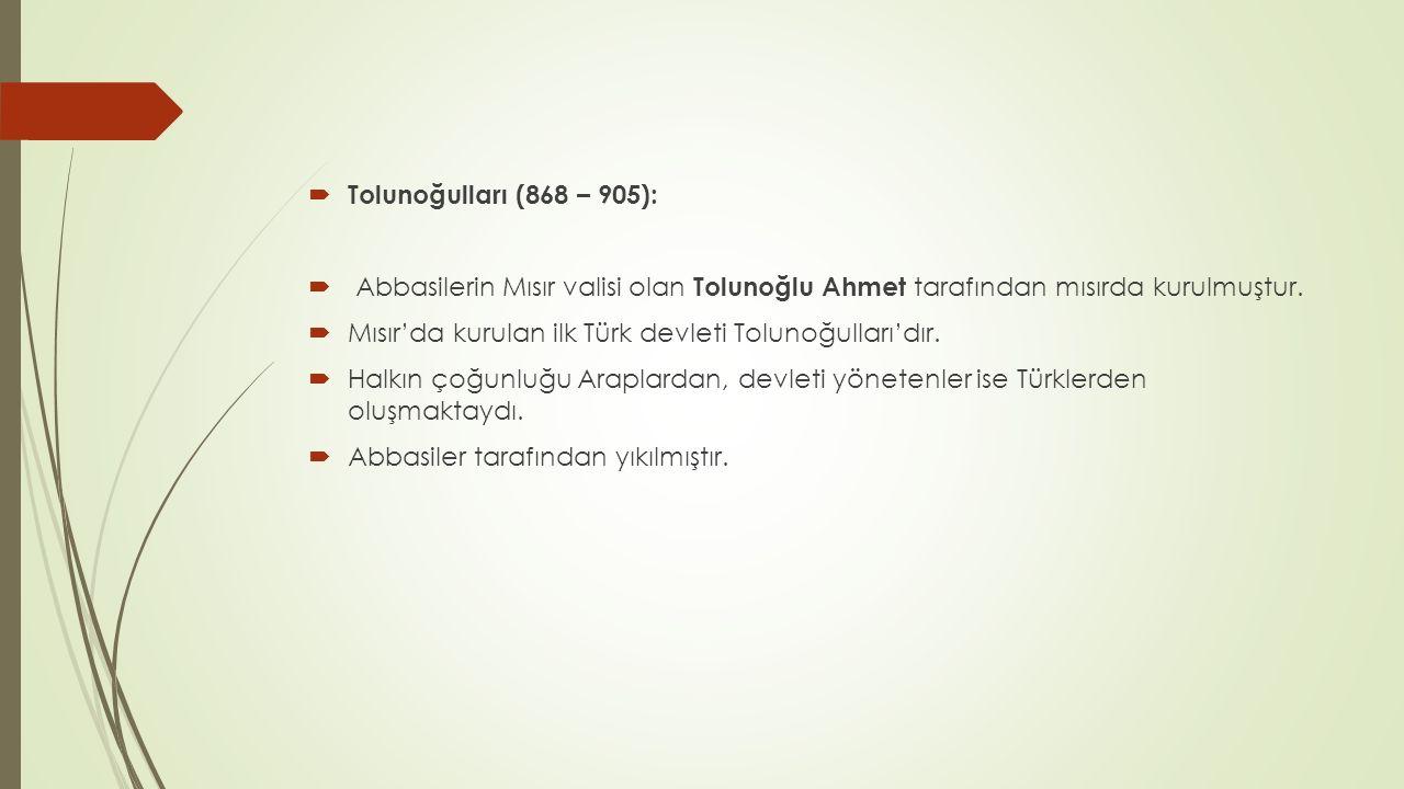  Büyük Selçuklu Devleti (1040 – 1157):  Selçuk Bey tarafından bir aşiret devleti olarak kurulmuştur.