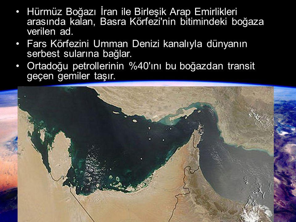Hürmüz Boğazı İran ile Birleşik Arap Emirlikleri arasında kalan, Basra Körfezi'nin bitimindeki boğaza verilen ad. Fars Körfezini Umman Denizi kanalıyl