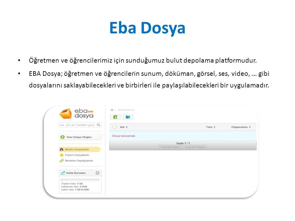 Eba Dosya Öğretmen ve öğrencilerimiz için sunduğumuz bulut depolama platformudur. EBA Dosya; öğretmen ve öğrencilerin sunum, döküman, görsel, ses, vid