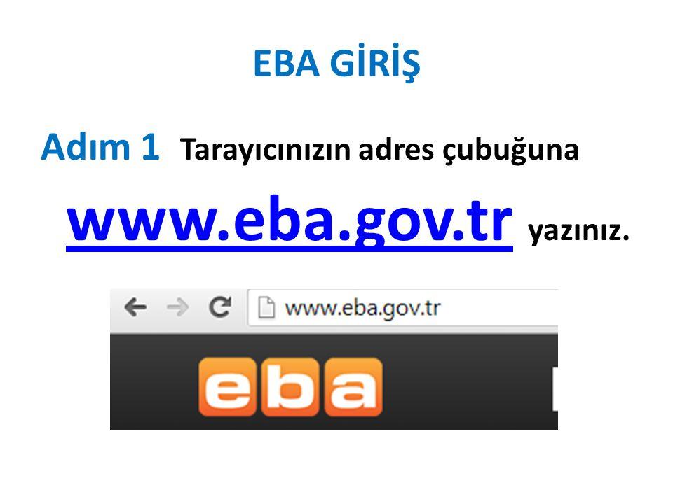 EBA GİRİŞ Ekranın sağ üst kısmında bulunan giriş butonuna basınız Adım2 Adım3 Kullanıcı adınız TC kimlik numaranızdır.