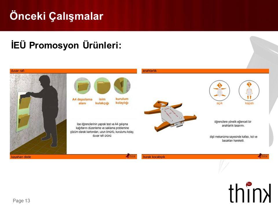 Page 13 Önceki Çalışmalar İEÜ Promosyon Ürünleri: