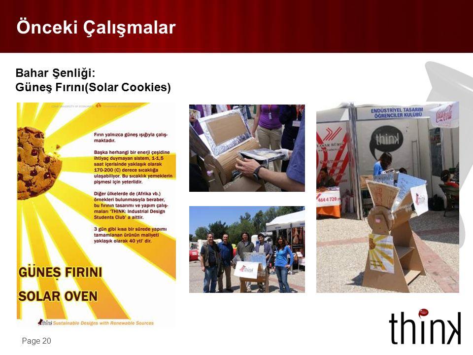 Page 20 Önceki Çalışmalar Bahar Şenliği: Güneş Fırını(Solar Cookies)