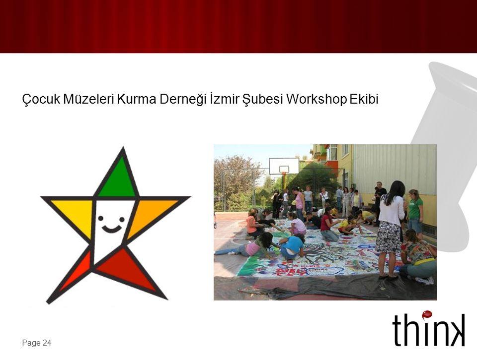 Page 24 Çocuk Müzeleri Kurma Derneği İzmir Şubesi Workshop Ekibi