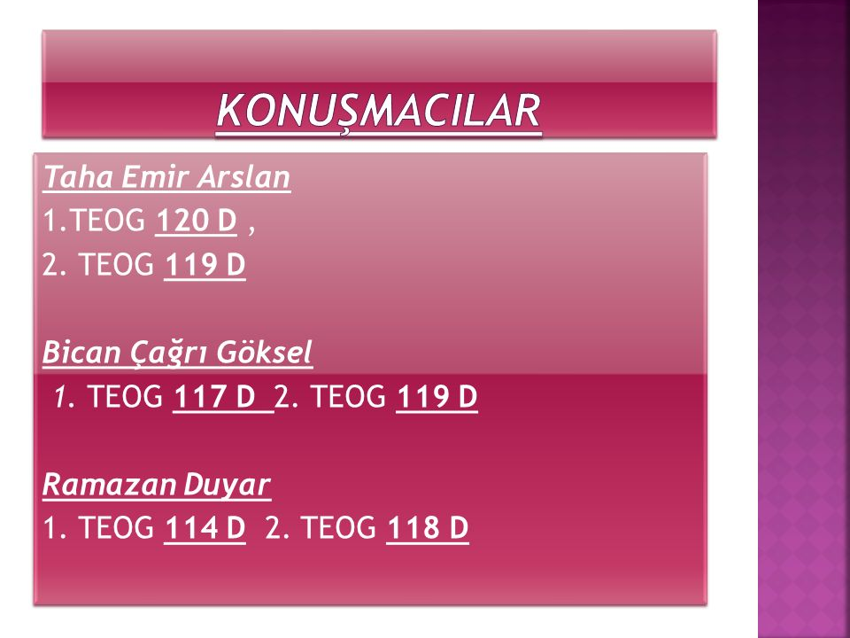 Taha Emir Arslan 1.TEOG 120 D, 2. TEOG 119 D Bican Çağrı Göksel 1.