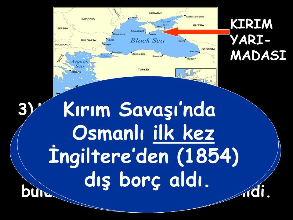 PARİS ANTLAŞMASI 1) Osmanlı Devleti bir Avrupa devleti sayıldı ve Avrupa hukukundan yararlanmasına karar verildi. 2) Osmanlı'nın toprak bütünlüğü Avru